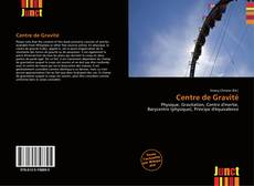 Bookcover of Centre de Gravité