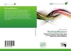 Bookcover of Kucheng Massacre