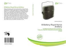 Bookcover of B Battery Royal Horse Artillery