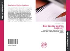 Bookcover of Bais Yaakov Machon Academy