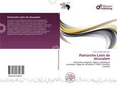 Обложка Patriarche Latin de Jérusalem