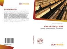 Обложка China Railways ND2