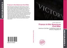 Bookcover of France in the American Civil War
