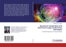Обложка Quantum Leadership and Dominant Logic of Business Managers