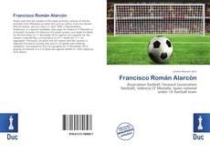 Bookcover of Francisco Román Alarcón