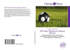 Bookcover of All-time Montreal Impact Roster