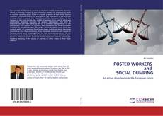Bookcover of POSTED WORKERS and SOCIAL DUMPING