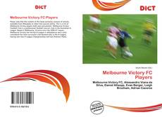 Bookcover of Melbourne Victory FC Players