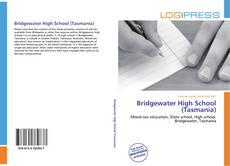 Bookcover of Bridgewater High School (Tasmania)