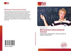 Bookcover of BD Somani International School