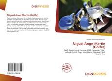 Bookcover of Miguel Ángel Martín (Golfer)