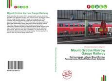 Обложка Mount Gretna Narrow Gauge Railway