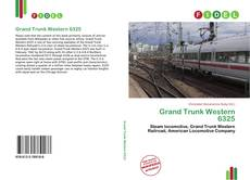 Bookcover of Grand Trunk Western 6325