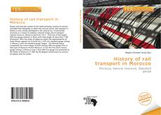 Bookcover of History of rail transport in Morocco