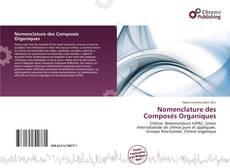 Bookcover of Nomenclature des Composés Organiques