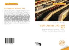 Couverture de GSR Classes 372 and 393