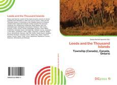 Capa do livro de Leeds and the Thousand Islands