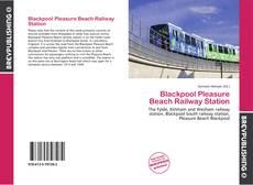 Portada del libro de Blackpool Pleasure Beach Railway Station