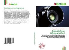 Bob Adelman (photographer)的封面