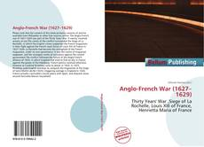 Bookcover of Anglo-French War (1627–1629)