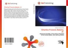 Bookcover of Charles Francis Adams, Jr.