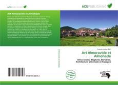 Couverture de Art Almoravide et Almohade