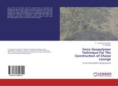 Bookcover of Ferro Geopolymer Technique For The Construction of Chaise Lounge