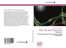 Bookcover of 2007–08 ACF Fiorentina Season