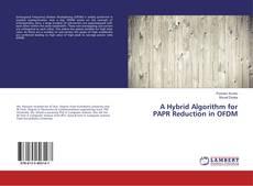 Copertina di A Hybrid Algorithm for PAPR Reduction in OFDM