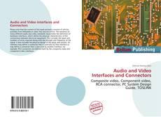 Portada del libro de Audio and Video Interfaces and Connectors