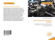 Bookcover of Controlled Combustion Engine