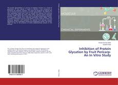 Buchcover von Inhibition of Protein Glycation by Fruit Pericarp-An In Vitro Study