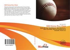 Bookcover of 500 Home Run Club