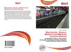 Buchcover von Manchester, Buxton, Matlock and Midlands Junction Railway