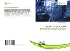 Borítókép a  Ipswich engine shed - hoz