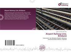 Capa do livro de Airport Railway Line, Brisbane