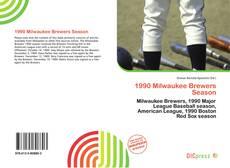 Capa do livro de 1990 Milwaukee Brewers Season