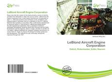 Bookcover of LeBlond Aircraft Engine Corporation