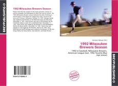 Bookcover of 1992 Milwaukee Brewers Season