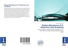 Bookcover of Bolton Wanderers F.C. Reserves and Academy