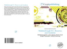 Buchcover von Middlesbrough F.C. Reserves and Academy