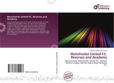 Copertina di Manchester United F.C. Reserves and Academy