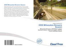 Bookcover of 2000 Milwaukee Brewers Season