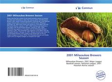 Обложка 2001 Milwaukee Brewers Season