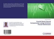 Bookcover of Fractal Heart Sound Compression using Variance Fractal Dimension