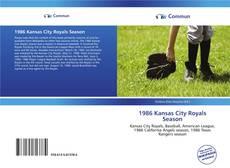 Bookcover of 1986 Kansas City Royals Season