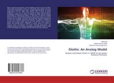 Bookcover of Glottis: An Analog Model