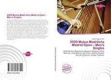 Borítókép a  2009 Mutua Madrileña Madrid Open – Men's Singles - hoz