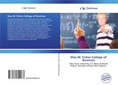 Bookcover of Max M. Fisher College of Business