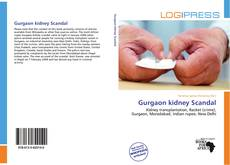 Bookcover of Gurgaon kidney Scandal